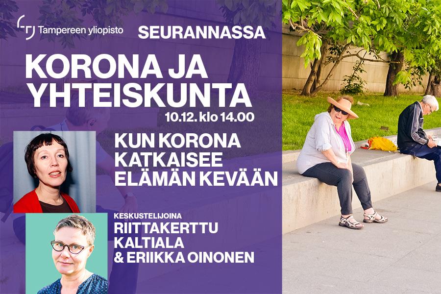 Keskustelemassa Tampereen yliopiston nuorisopsykiatrian professori Riittakerttu Kaltiala ja Tampereen yliopiston sosiologian yliopistonlehtori Eriikka Oinonen.